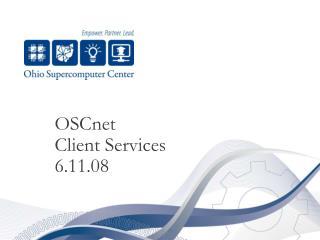 OSCnet Client Services 6.11.08