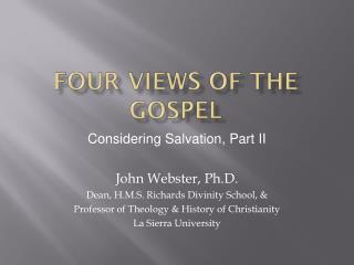 Four views of the gospel