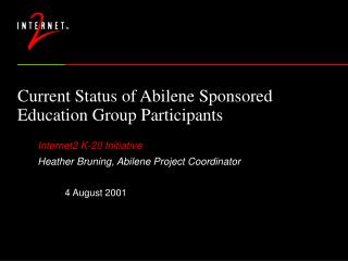 Current Status of Abilene Sponsored Education Group Participants