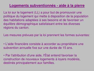 Logements subventionnés - aide à la pierre