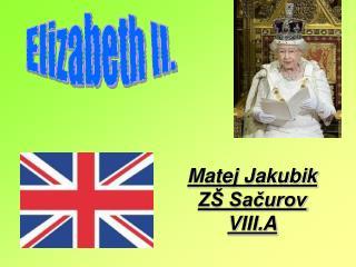 Matej Jakubik ZŠ Sačurov VIII.A