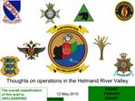 Thoughts on operations in the Helmand River Valley