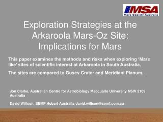 Exploration Strategies at the Arkaroola Mars-Oz Site: Implications for Mars