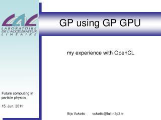 GP using GP GPU