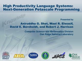 High Productivity Language Systems: Next-Generation Petascale Programming