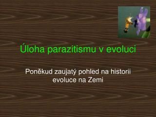 �loha parazitismu v evoluci
