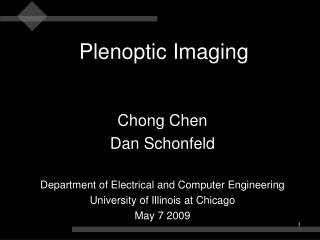 Chong Chen Dan Schonfeld Department of Electrical and Computer Engineering