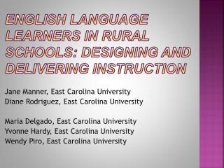 English Language Learners in Rural Schools: Designing and Delivering Instruction