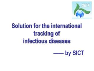 Solution for the international tracking of infectious diseases