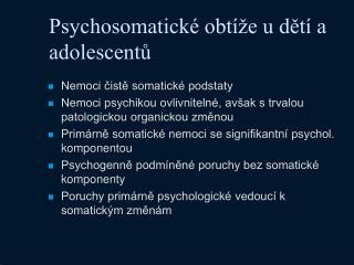 Psychosomatické obtíže u dětí a adolescentů