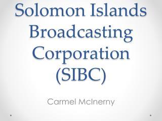 Solomon Islands Broadcasting Corporation (SIBC)