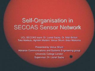 Self-Organisation in SECOAS Sensor Network