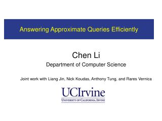 Answering Approximate Queries Efficiently