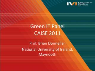 Green IT Panel CAISE 2011