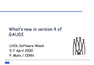 What's new in version 4 of GAUDI