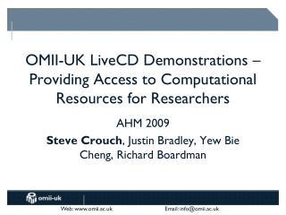 OMII-UK LiveCD Demonstrations – Providing Access to Computational Resources for Researchers
