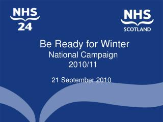 Be Ready for Winter National Campaign 2010/11
