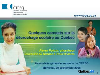 Quelques constats sur le décrochage scolaire au Québec