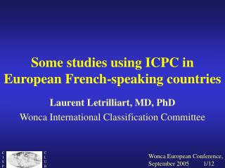 Some studies using ICPC in European French-speaking countries