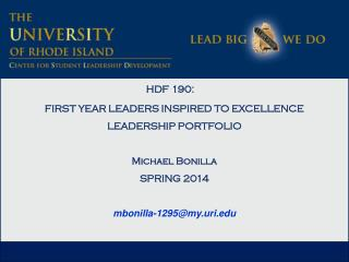 HDF 190:  FIRST YEAR LEADERS INSPIRED TO EXCELLENCE LEADERSHIP PORTFOLIO Michael Bonilla