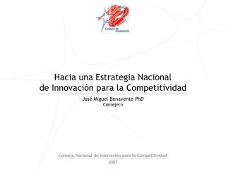 Hacia una Estrategia Nacional de Innovación para la Competitividad