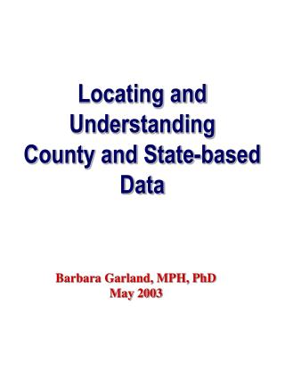 Locating and Understanding  County and State-based Data