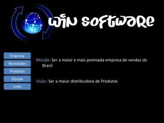 Missão:  Ser  a maior e mais premiada empresa de  vendas do Brasil