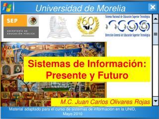 Sistemas de Información: Presente y Futuro