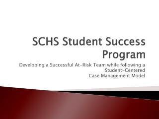 SCHS Student Success Program