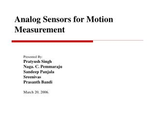 Analog Sensors for Motion Measurement