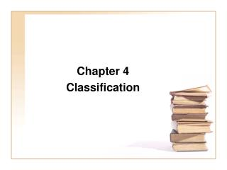 Chapter 4 Classification