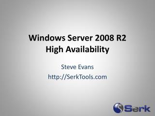 Windows Server 2008 R2 High Availability