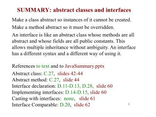 SUMMARY: abstract classes and interfaces
