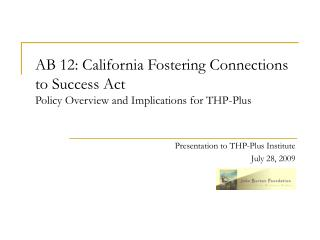 Presentation to THP-Plus Institute  July 28, 2009