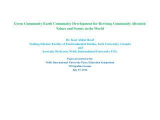 Dr.  Kazi Abdur Rouf Visiting Scholar, Faculty of Environmental Studies, York University,  Canada