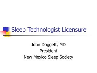 Sleep Technologist Licensure