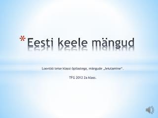 Eesti keele mängud