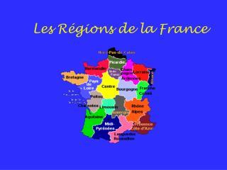 Les R égions de la France