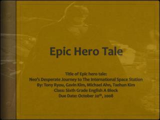 Epic Hero Tale