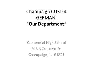 "Champaign CUSD 4  GERMAN: ""Our Department"""