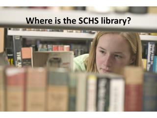 Where is the SCHS library?