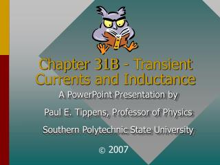 Chapter 31B - Transient Currents and Inductance