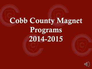 Cobb County Magnet Programs 2014-2015