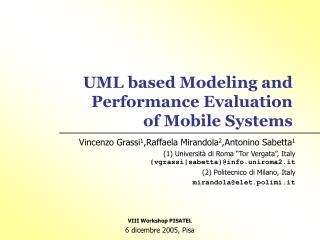 UML based Modeling and Performance Evaluation of Mobile Systems