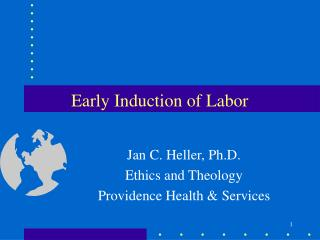 Early Induction of Labor