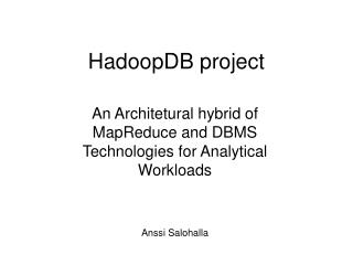 HadoopDB project