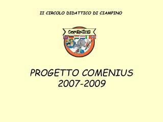 PROGETTO COMENIUS 2007-2009