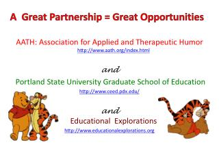 A  Great Partnership = Great Opportunities
