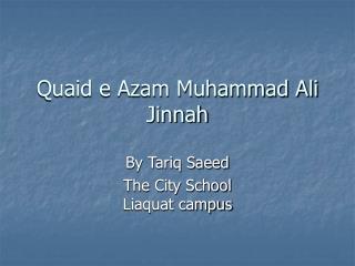 Quaid e Azam Muhammad Ali Jinnah