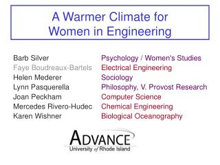 A Warmer Climate for  Women in Engineering